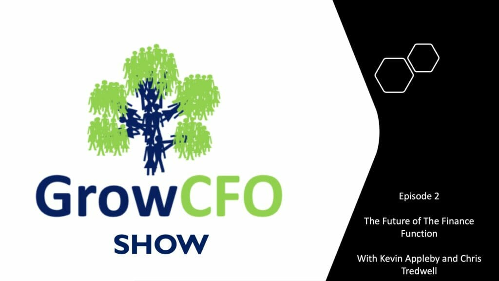 The future of the finance function with Chris Tredwell on the GrowCFO Show