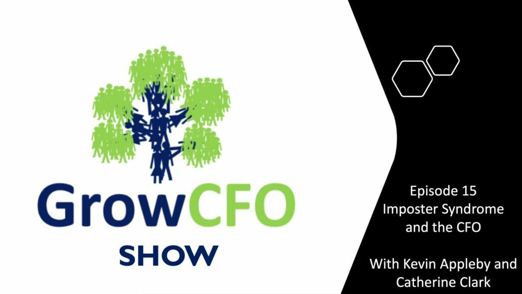 Imposter syndrome and the cfo with Catherine Clark on the GrowCFO Show