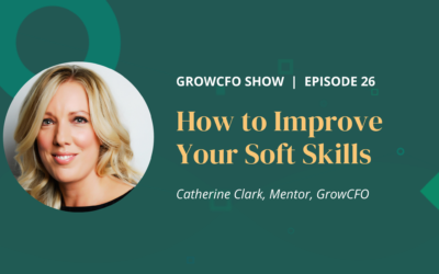 #26 How to Improve Your Soft Skills with Catherine Clark