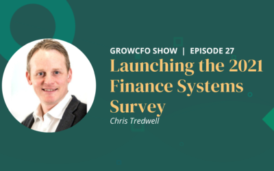 #27 Launching GrowCFO's 2021 Finance Systems Survey