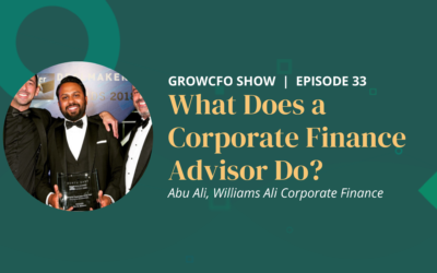 #33 What Does a Corporate Finance Advisor Do? With Abu Ali