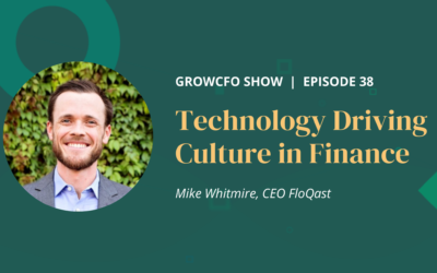 #38 Technology Driving Culture in Finance with Mike Whitmire