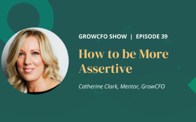 #39 How to be more assertive with Catherine Clark