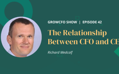 #42 The Relationship Between CFO and CEO with Richard Medcalf