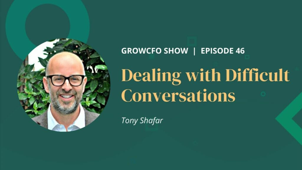 Kevin Appleby is joined by Tony Shafar to discuss dealing with difficult conversations and how you can make them less difficult.