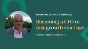 Kevin Appleby is joined by Andrew Tapson, experienced portfolio CFO, to talk about becoming a CFP to fast growth startups.